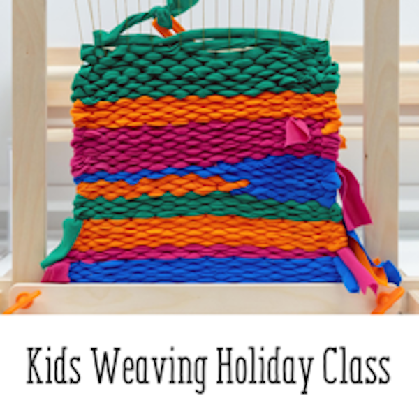 Kids Weaving Holiday Class - UsefulBox